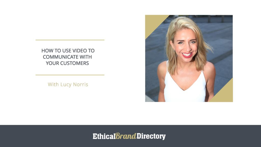 Lucy Norris Communications expert - How to use video webinar for Ethical Brand Directory
