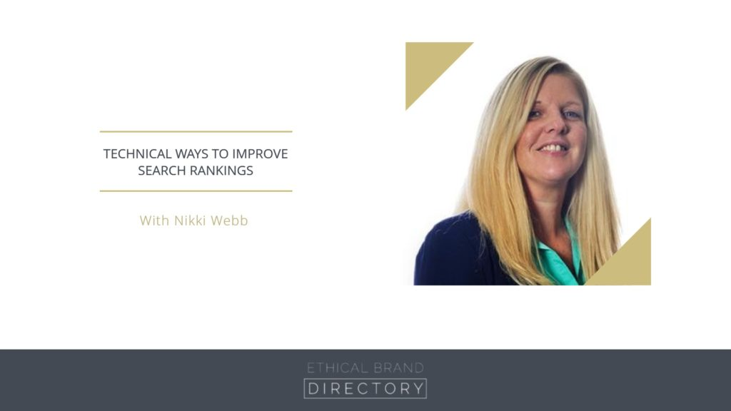 Nikki Webb, Founder of Ethicly - Technical Ways to Improve Search Rankings Webinar for Ethical Brand Directory
